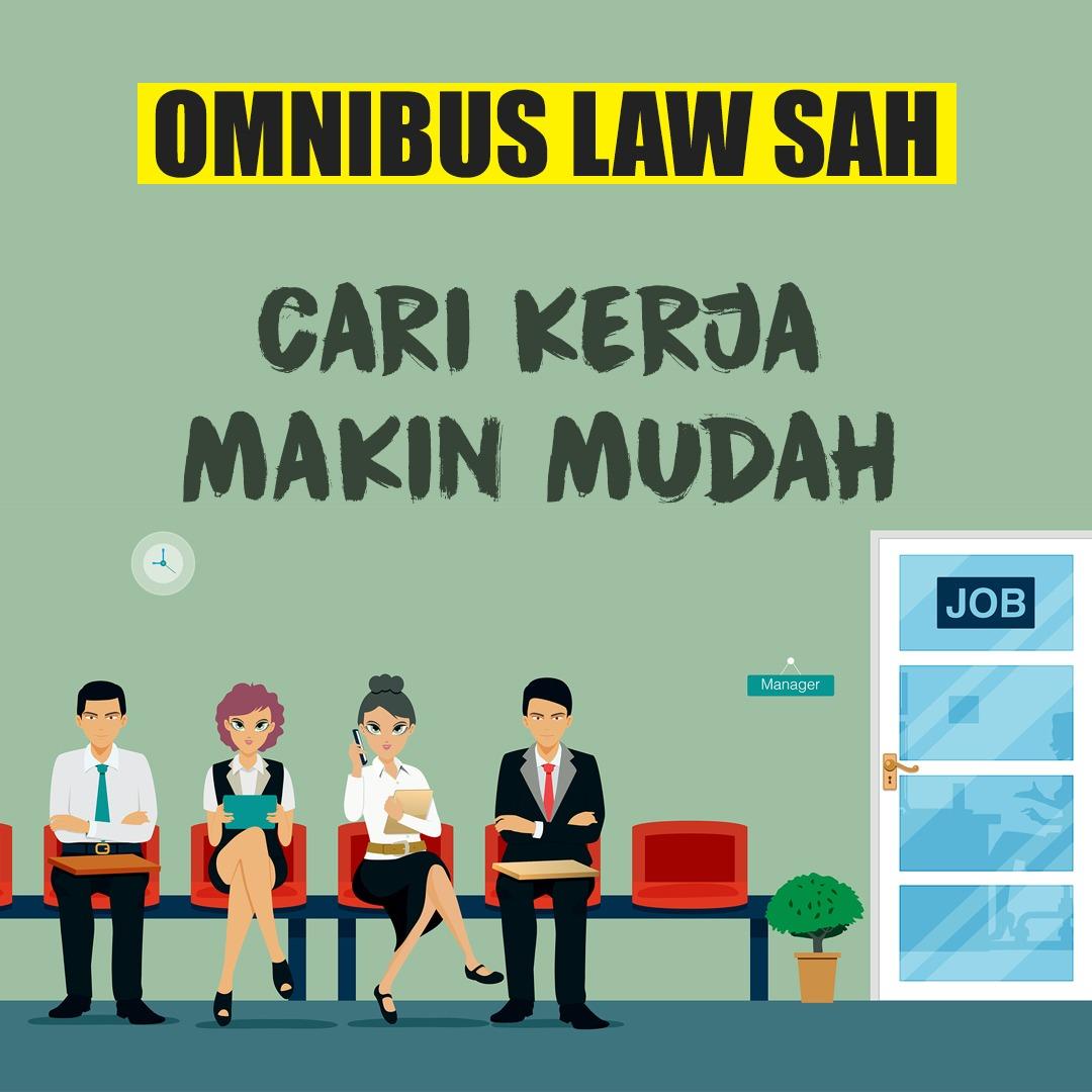 Omnibus Law: Buka Investasi, Ciptakan Lapangan Kerja