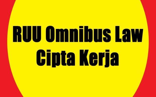 Omnibus Law Cipta Kerja Untuk Memajukan Bangsa