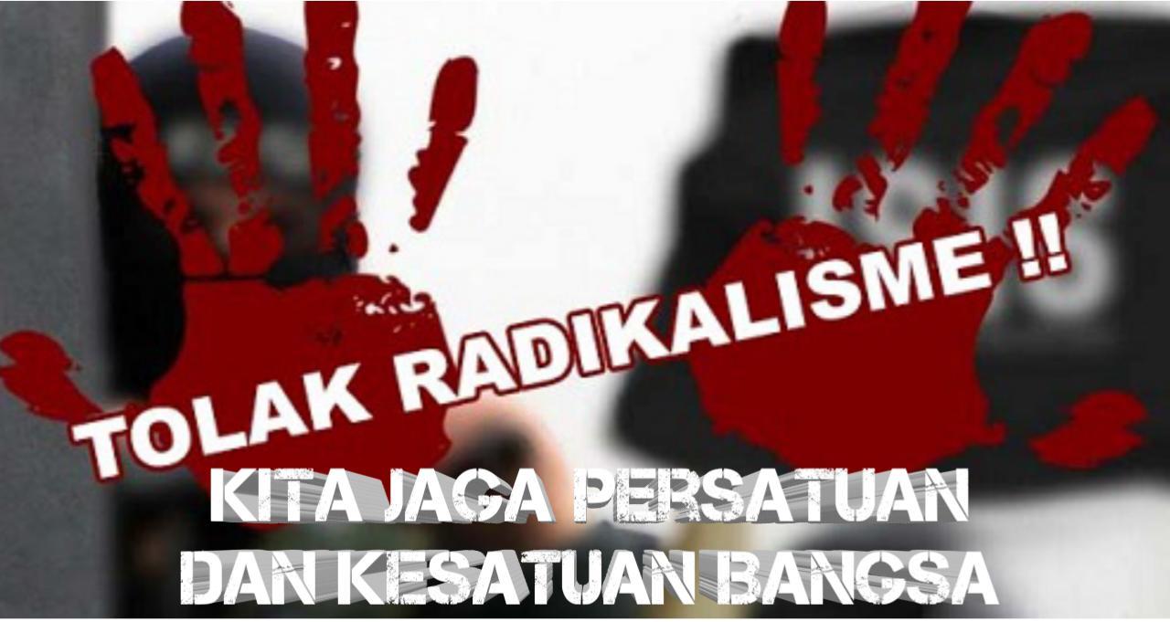 Cegah Radikalisme, Jaga Keutuhan Negara