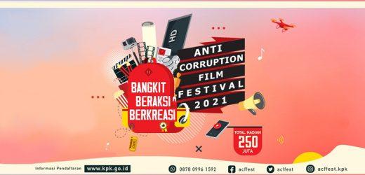 Bangkit Beraksi Berkreasi: KPK Resmi Luncurkan Anti-Corruption Film Festival 2021